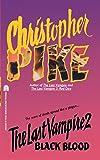 Black Blood (Last Vampire, Book 2)
