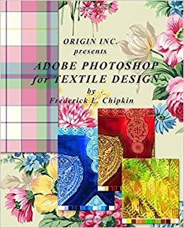 Adobe Photoshop for Textile Design - for Adobe Photoshop CC