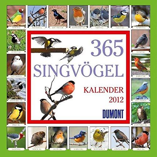 365 Singvögel - Kalender 2012