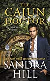 The Cajun Doctor: A Cajun Novel (Cajun Books)
