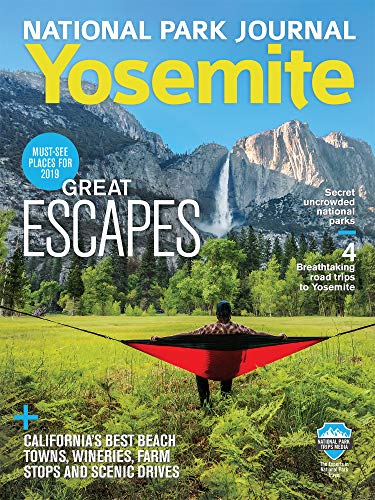 National Parks Issue - National Park Journal: Yosemite