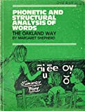 Phonetic and structural analysis of words: The Oakland way / Margaret Shepherd