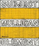 img - for Matt Mullican: Subject Element Sign Frame World book / textbook / text book