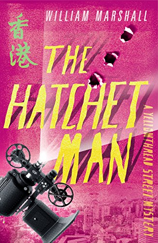 The Hatchet Man A Yellowthread Street Mystery Book 2 By Marshall William