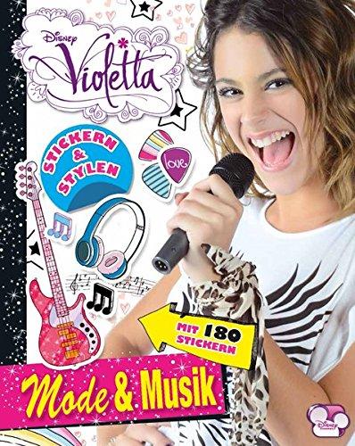 Disney Violetta - Mode & Musik: Stickern & Stylen (Allemand) Broché – 16 mai 2016 Parragon Köln 1474851797 empfohlenes Alter: ab 8 Jahre Interaktive Bücher