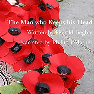 The Man Who Keeps His Head Audiobook