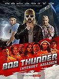 Bob Thunder: Internet Assasin