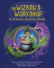 Ever wondered what happens when you mix dragon saliva with a powdered unicorn horn? Find out when you create your very own wizarding potions! Mixing science with fantasy, this book is full of fun concoctions your kids will want to make again ...
