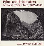 img - for Prints and Printmakers of New York State, 1825-1940 (New York State Series) book / textbook / text book