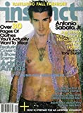Instinct September 2004 Magazine ANTONIO SABATO JR. JUST WHEN YOU THOUGHT HE COULDN'T GET ANY HOTTER Adrian Armas: Cover Guy & Showboy Scene-Stealer FANTASTIC FALL FASHION