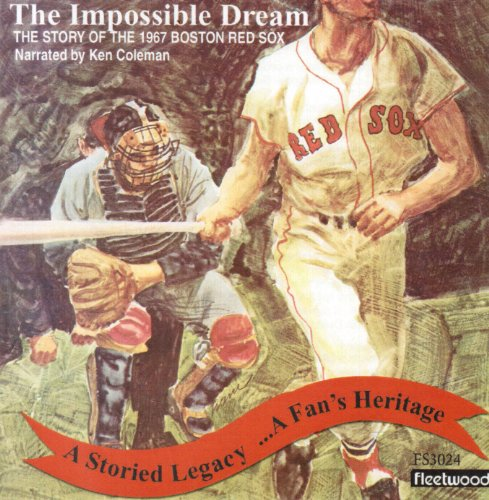 The Impossible Dream: The Story of the 1967 Boston Red Sox - Audio CD Boston Red Sox Cd