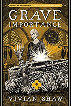 Grave Importance by Vivian Shaw science fiction and fantasy book and audiobook reviews