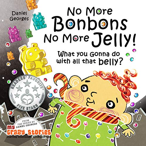 Digital Sport 5 Jelly (WHAT YOU GONNA DO WITH ALL THAT BELLY? (MY CRAZY STORIES SERIES Book 4))
