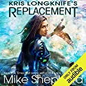 Kris Longknife's Replacement: Admiral Santiago, Book 1 Hörbuch von Mike Shepherd Gesprochen von: Vanessa Chambers
