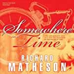 Somewhere in Time | Richard Matheson