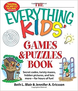 The Everything Kids\' Games & Puzzles Book: Secret Codes, Twisty ...