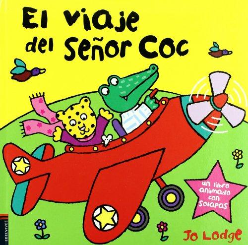 Coco Flap - El viaje del senor Coco (Spanish Edition)