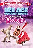 Welcome to Geotopia (Ice Age: Collision Course) by Little Bee Books (2016-06-07)