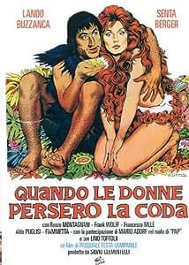 Quando Le Donne Persero La Coda [Italia] [DVD]