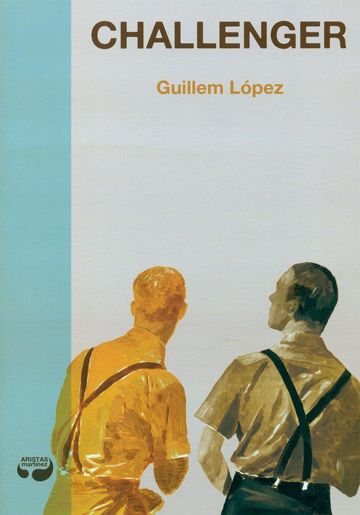 Challenger (Pulpas): Amazon.es: López Arnau, Guillem, Gómez Losada, Miguel: Libros