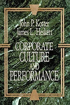 Corporate Culture and Performance by [Kotter, John P.]