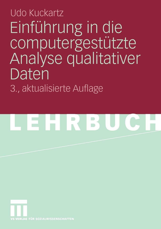 Einführung in die Computergestützte Analyse qualitativer
