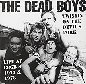 - Twistin on the Devils Fork by Dead Boys (1997-11-07