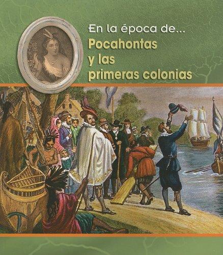 Pocahontas y las primeras colonias (En la época de) (Spanish Edition)