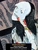 Dream Spectres 2: Kabuki Nightmares: Ukiyo-e Ghosts, Magic & Mayhem (Ukiyo-e Master Series)