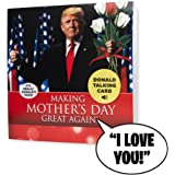 Talking Trump Mothers Day Card - Surprise Mom With A Personal Talking Greeting Card From President Donald Trump – Funny Adults Mother's Day Gift - One Of The Best Presents For Mum - Includes Envelope