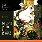 Nights with Uncle Remus | Joel Chandler Harris