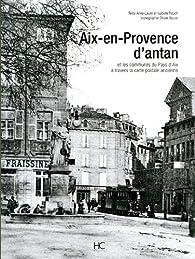 Aix-en-Provence d'antan par Anne-laure Rauch