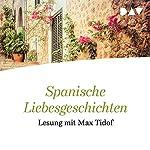 Spanische Liebesgeschichten | Javier Tomeo,Javier Marías