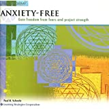 Anxiety-Free: Gain Freedom From Fears and Project Strength (Paraliminal) (The Ultimate You Library)
