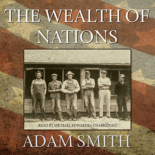 The Wealth of Nations by Blackstone Audio, Inc.