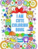 I Am Cute Coloring Book