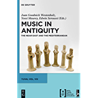 Music in Antiquity: The Near East and the Mediterranean (Studies of the Jewish Music Research Centre Book 8) book cover