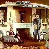 The House On The Hill: Remastered & Expanded Edition /  Audience