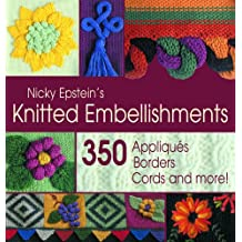 Nicky Epstein's Knitted Embellishments
