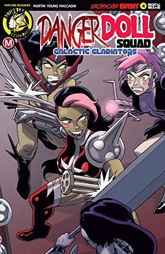 Danger Doll Squad: Galactic Gladiators #4