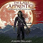 Grimalkin the Witch Assassin: The Last Apprentice, Book 9 | Joseph Delaney,Patrick Arrasmith