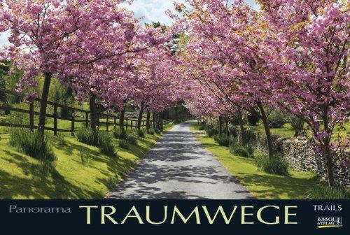 Traumwege 2015: PhotoArt Panorama Kalender