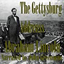The Gettysburg Address Audiobook by Abraham Lincoln Narrated by John Greenman