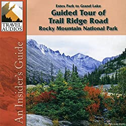 Rocky Mountain National Park, Guided Tour of Trail Ridge Road