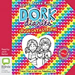 Crush Catastrophe: Dork Diaries, Book 12 | Rachel Renée Russell