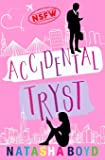 Accidental Tryst: A Romantic Comedy (Charleston)
