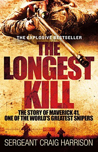 The Longest Kill: The Story of Maverick 41, One of the World's Greatest Snipers by St. Martin's Griffin