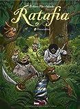 Ratafia - Tome 6 : Fitzcarraldies
