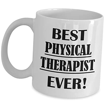 Best Physical Therapist Ever Gift Ideas - Cute PT Gifts For Women Men Mug Coffee Cup  sc 1 st  Amazon.com & Amazon.com: Best Physical Therapist Ever Gift Ideas - Cute PT Gifts ...