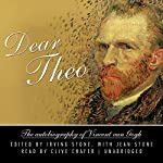 Dear Theo: The Autobiography of Vincent van Gogh | Jean Stone,Irving Stone